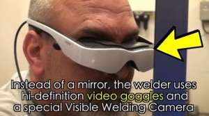 Weld-by-Camera Goggles